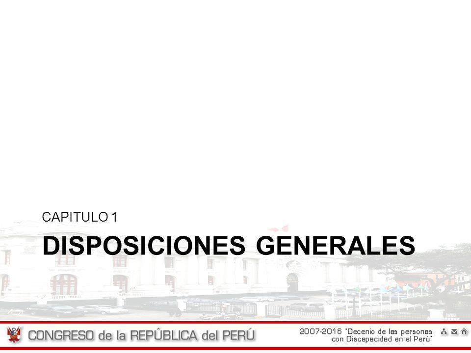 DISPOSICIONES GENERALES CAPITULO 1