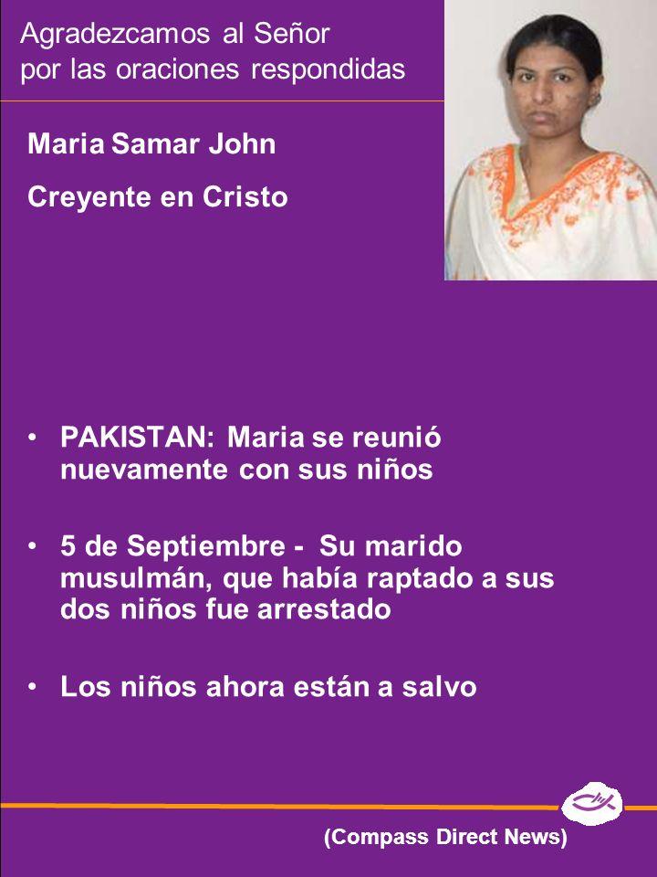 PAKISTAN: Maria se reunió nuevamente con sus niños 5 de Septiembre - Su marido musulmán, que había raptado a sus dos niños fue arrestado Los niños aho