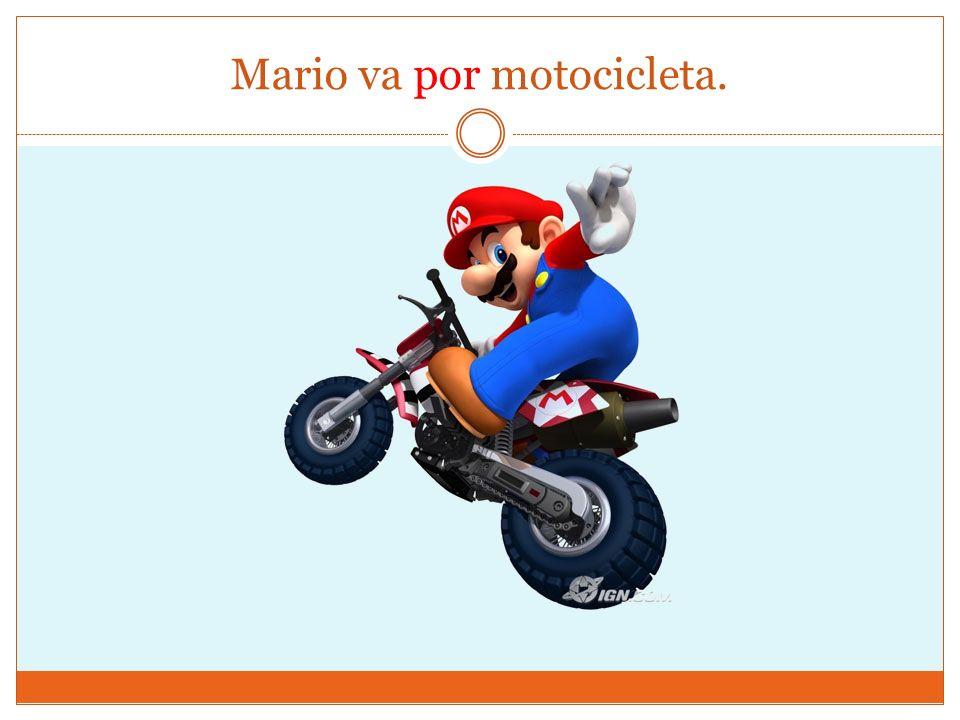 Mario va por motocicleta.