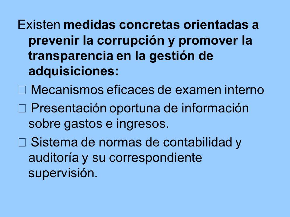 Existen medidas concretas orientadas a prevenir la corrupción y promover la transparencia en la gestión de adquisiciones: Mecanismos eficaces de exame