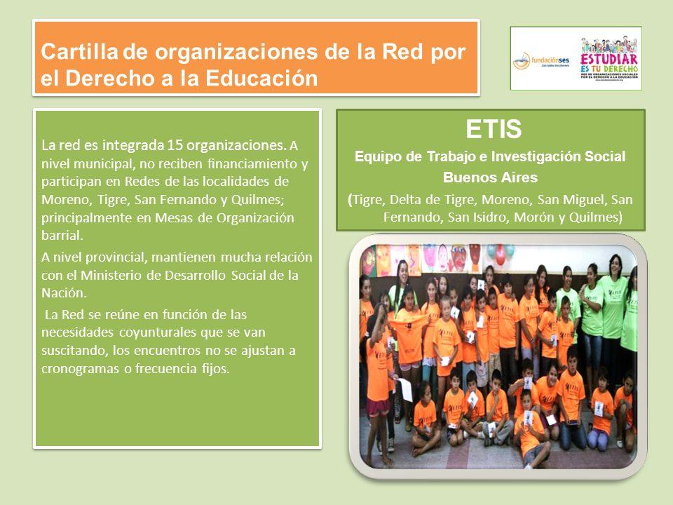 Cartilla de organizaciones de la Red por el Derecho a la Educación La red es integrada 15 organizaciones.