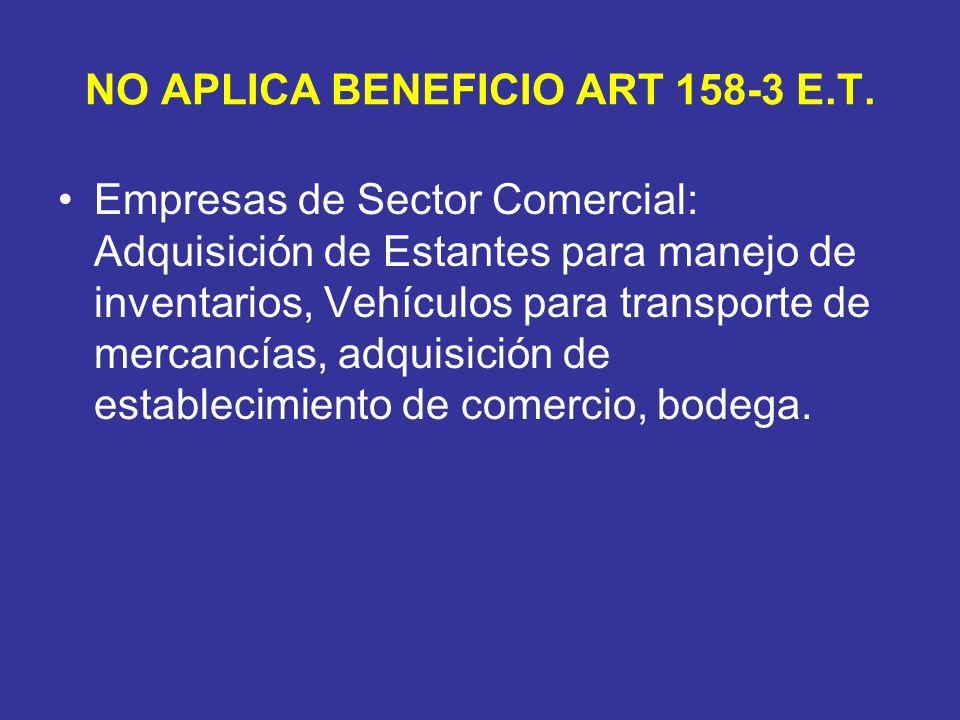 NO APLICA BENEFICIO ART 158-3 E.T.