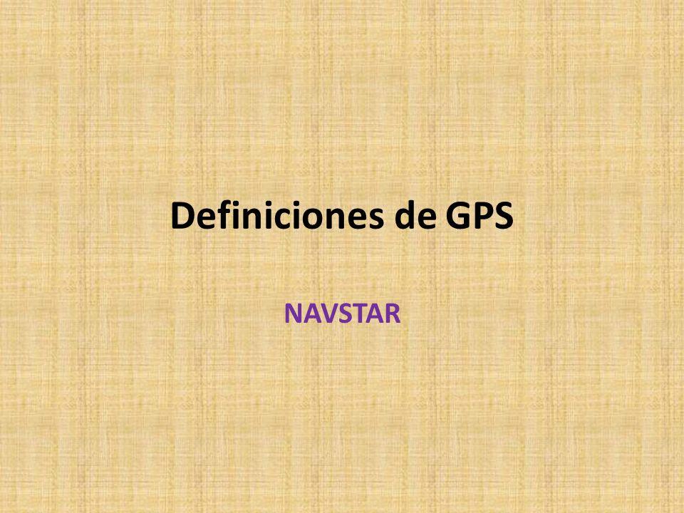 Definiciones de GPS NAVSTAR