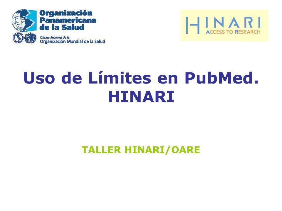Uso de Límites en PubMed. HINARI TALLER HINARI/OARE