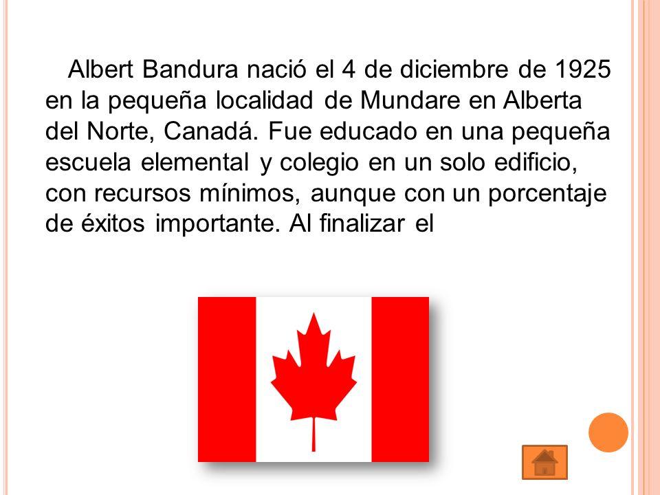 Albert Bandura nació el 4 de diciembre de 1925 en la pequeña localidad de Mundare en Alberta del Norte, Canadá. Fue educado en una pequeña escuela ele