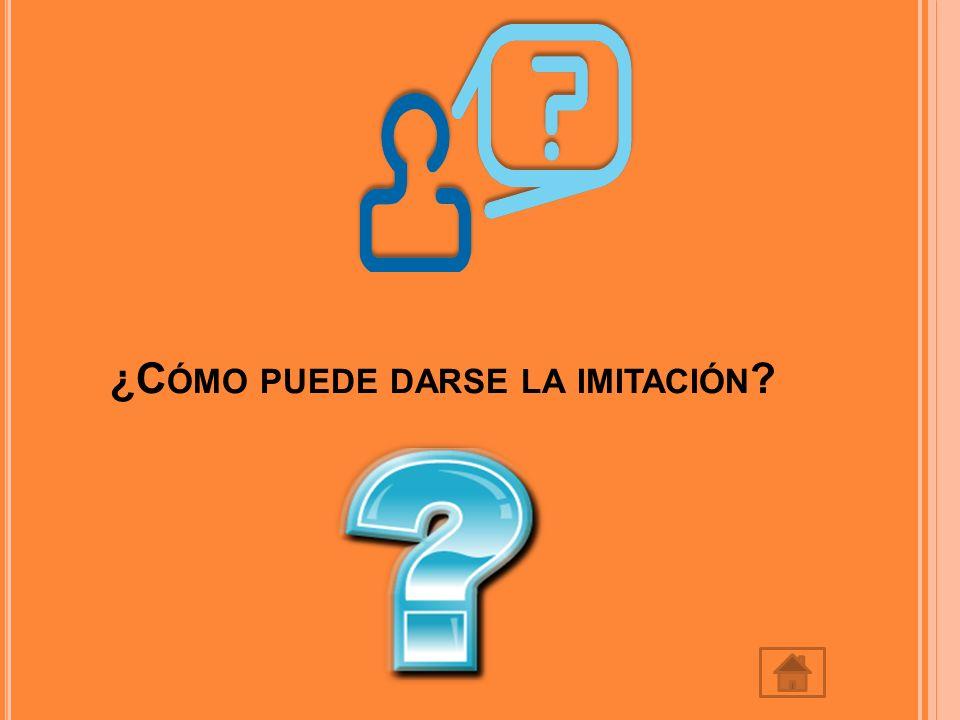 L A IMITACIÓN PUEDE DARSE POR LOS SIGUIENTES FACTORES : Por instinto: Las acciones observadas despiertan un impulso instintivo por copiarlas.