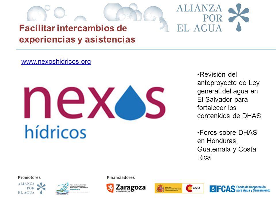 www.nexoshidricos.org Facilitar intercambios de experiencias y asistencias www.nexoshidricos.org Revisión del anteproyecto de Ley general del agua en