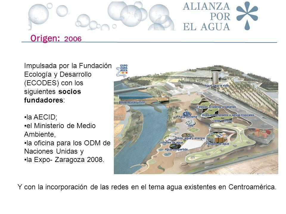 Impulsada por la Fundación Ecología y Desarrollo (ECODES) con los siguientes socios fundadores: la AECID; el Ministerio de Medio Ambiente, la oficina