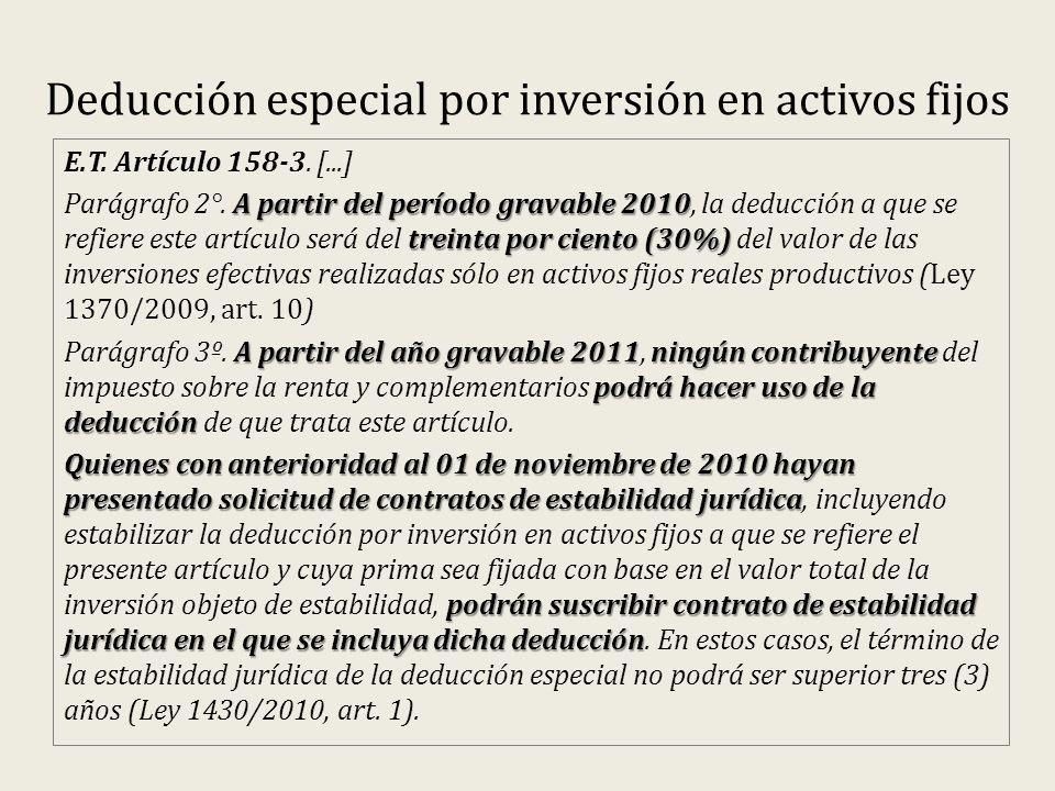 Deducción especial por inversión en activos fijos E.T.