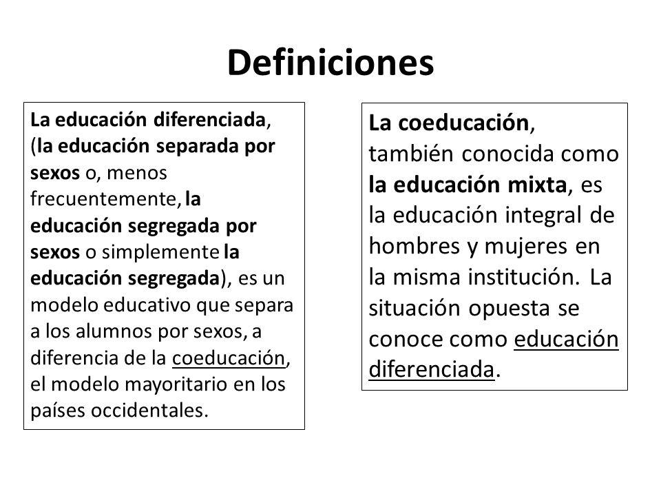 La coeducación, también conocida como la educación mixta, es la educación integral de hombres y mujeres en la misma institución. La situación opuesta