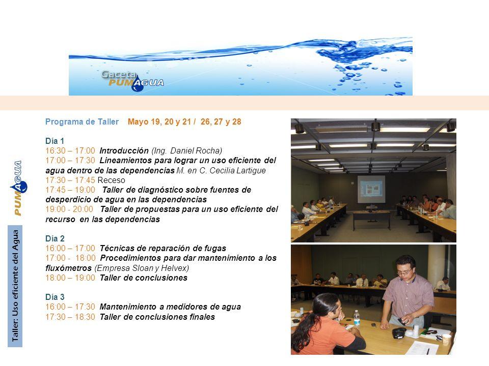 GacetaGaceta Programa de Taller Mayo 19, 20 y 21 / 26, 27 y 28 Día 1 16:30 – 17:00 Introducción (Ing.