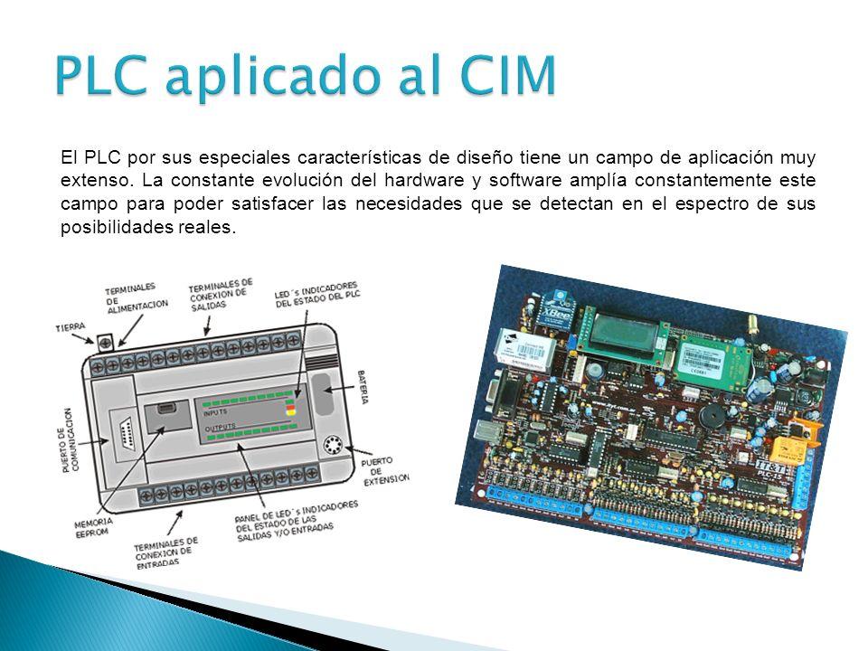El PLC por sus especiales características de diseño tiene un campo de aplicación muy extenso.