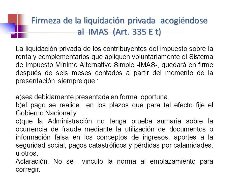 La liquidación privada de los contribuyentes del impuesto sobre la renta y complementarios que apliquen voluntariamente el Sistema de Impuesto Mínimo
