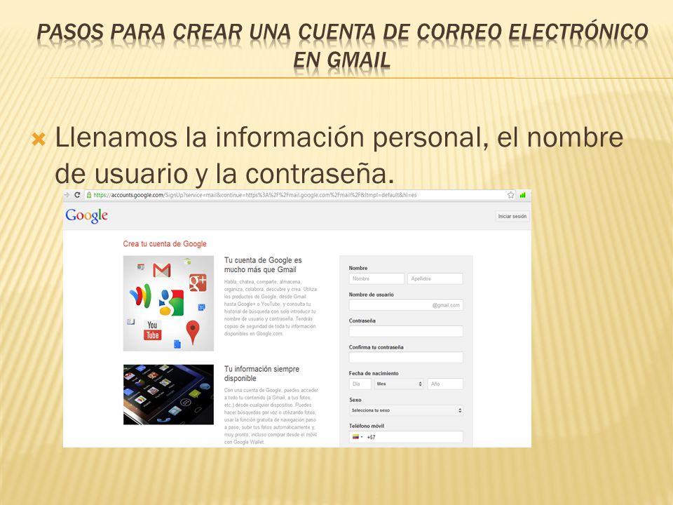 Lo primero que se debe hacer es ingresar a la dirección www.gmail.comwww.gmail.com Hacemos click en el botón que dice Crear una Cuenta.