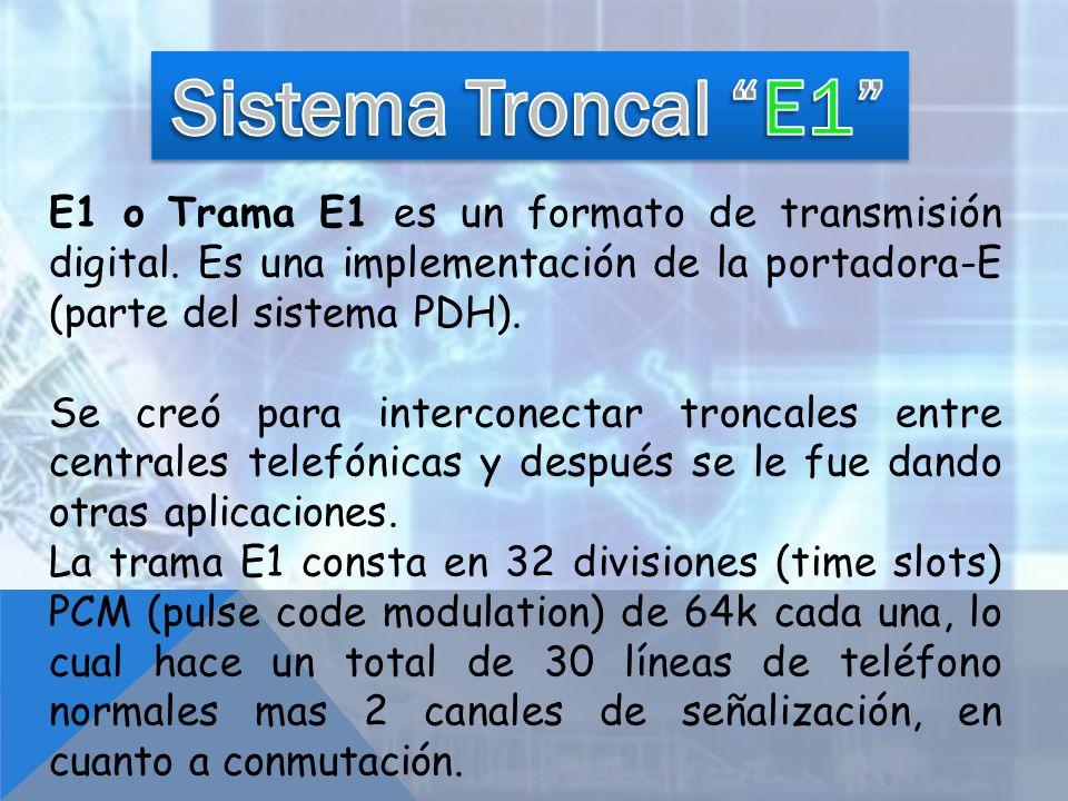 E1 o Trama E1 es un formato de transmisión digital. Es una implementación de la portadora-E (parte del sistema PDH). Se creó para interconectar tronca
