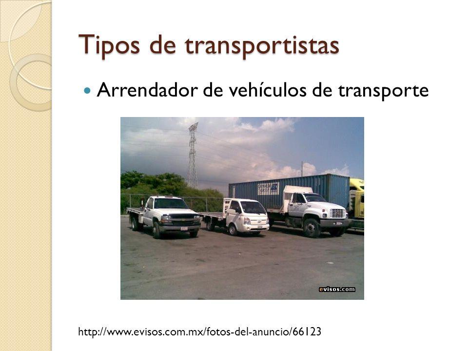 Tipos de transportistas Arrendador de vehículos de transporte http://www.evisos.com.mx/fotos-del-anuncio/66123