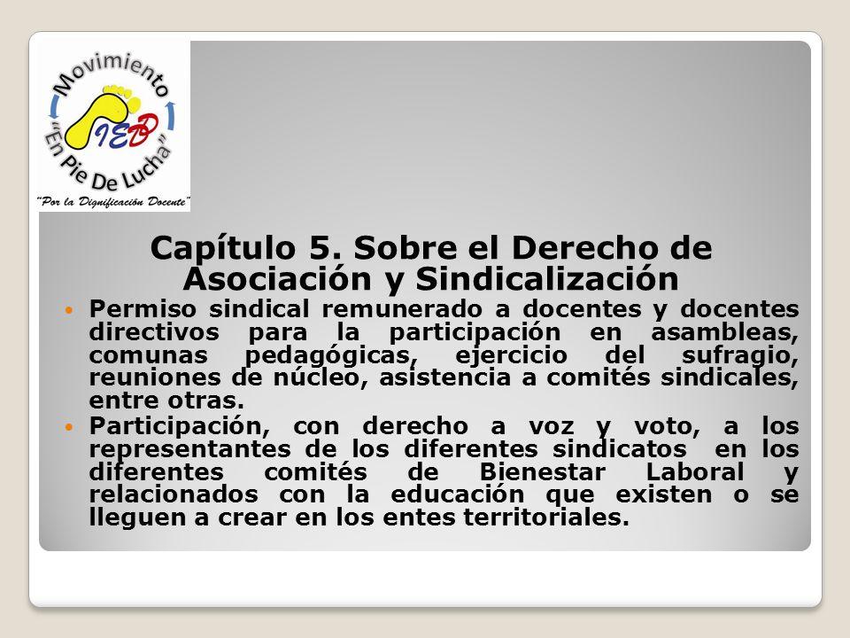 Capítulo 5. Sobre el Derecho de Asociación y Sindicalización Permiso sindical remunerado a docentes y docentes directivos para la participación en asa
