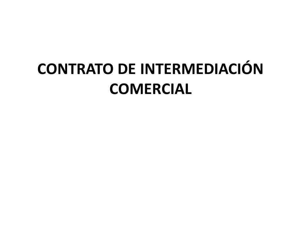 CONTRATO DE INTERMEDIACIÓN COMERCIAL