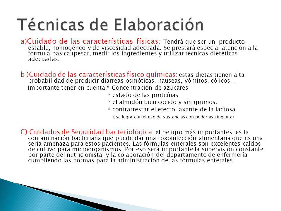 a)Cuidado de las características físicas: Tendrá que ser un producto estable, homogéneo y de viscosidad adecuada.