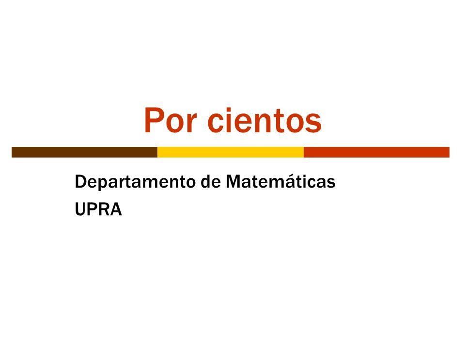 Por cientos Departamento de Matemáticas UPRA