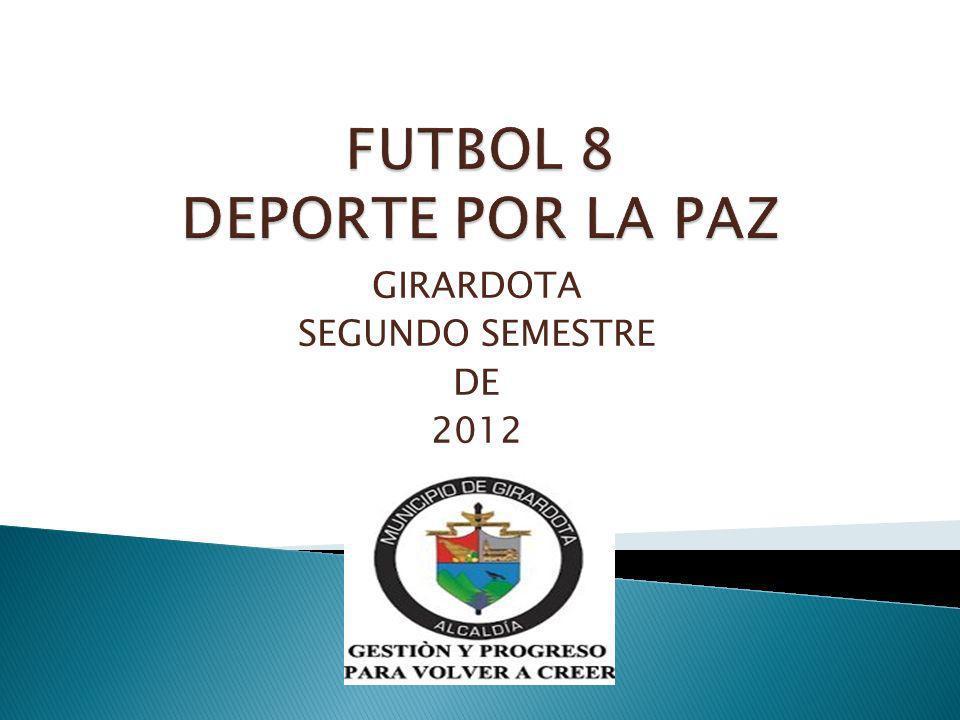 GIRARDOTA SEGUNDO SEMESTRE DE 2012
