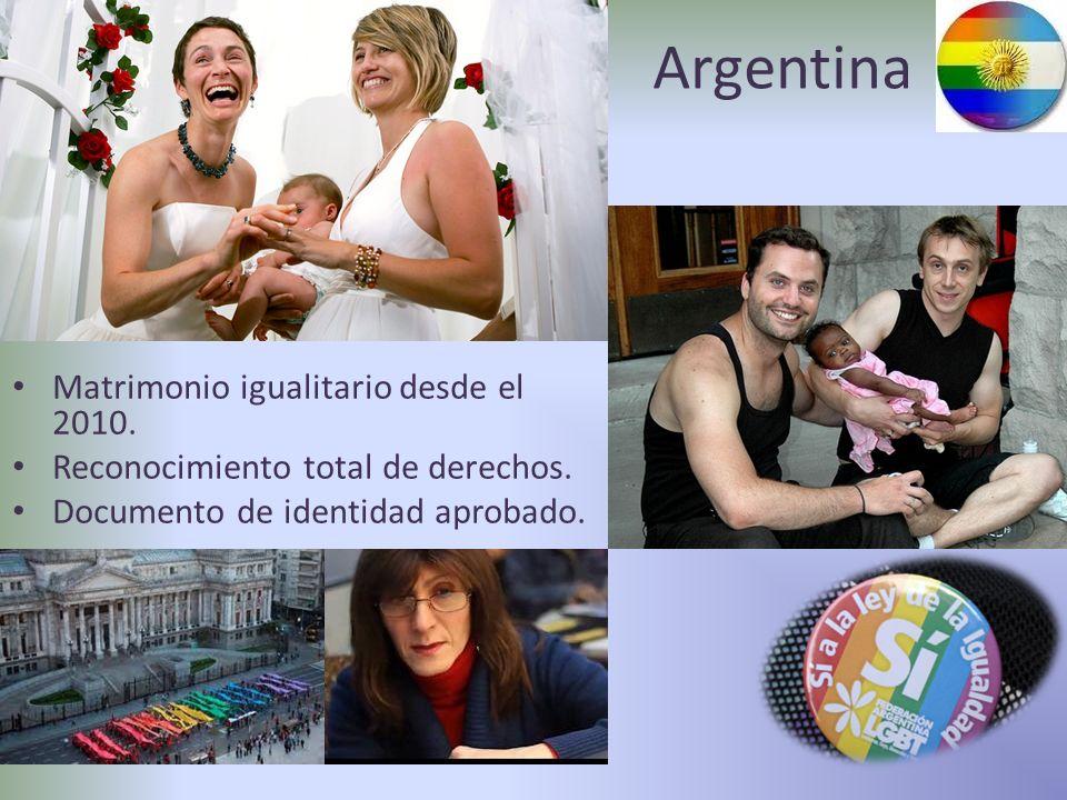 Argentina Matrimonio igualitario desde el 2010. Reconocimiento total de derechos. Documento de identidad aprobado.