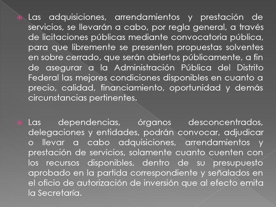 Dependencia, órgano desconcentrados, unidades administrativas y entidades Formas de Adquisición. Licitación Publica Invitación restringida Adjudicació