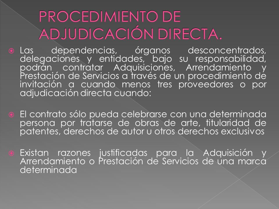 Dependencia, órgano desconcentrados, unidades administrativas y entidades Envía invitación discrecional a tres oferentes de manera privada. Oferente