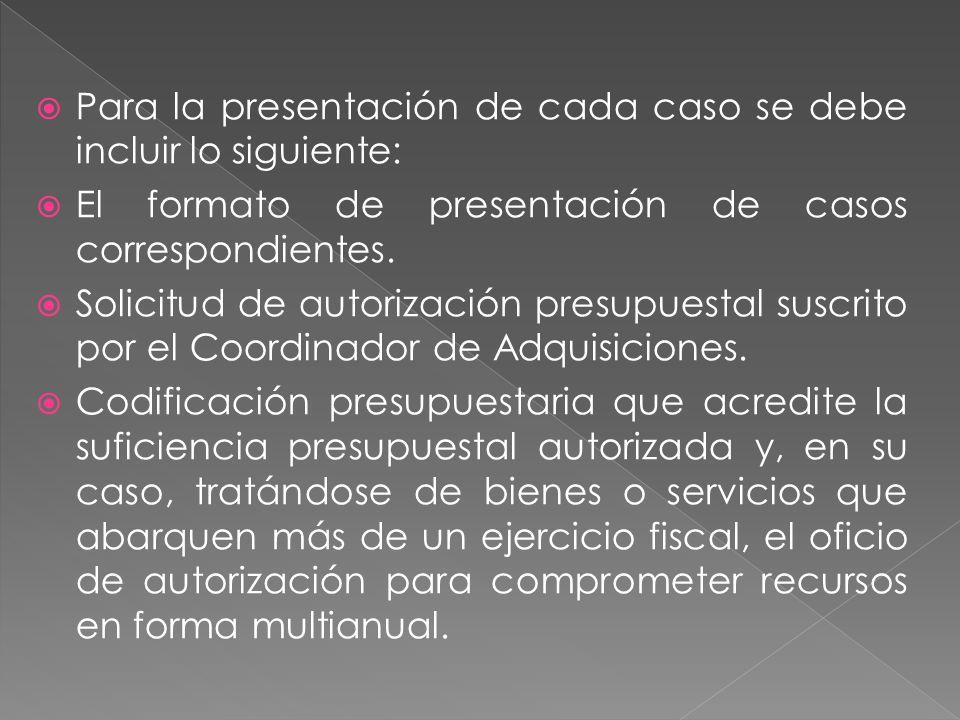 Para la presentación de cada caso se debe incluir lo siguiente: El formato de presentación de casos correspondientes.
