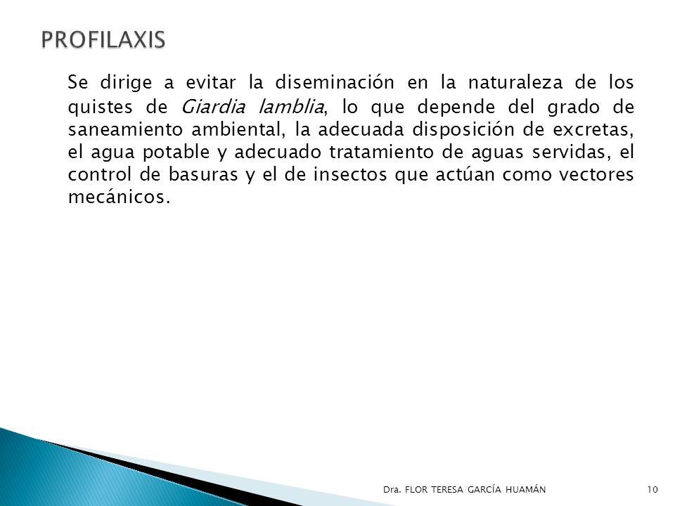 Se dirige a evitar la diseminación en la naturaleza de los quistes de Giardia lamblia, lo que depende del grado de saneamiento ambiental, la adecuada