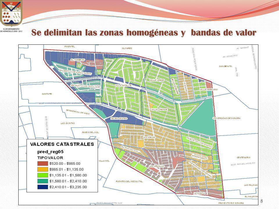 Se delimitan las zonas homogéneas y bandas de valor 8