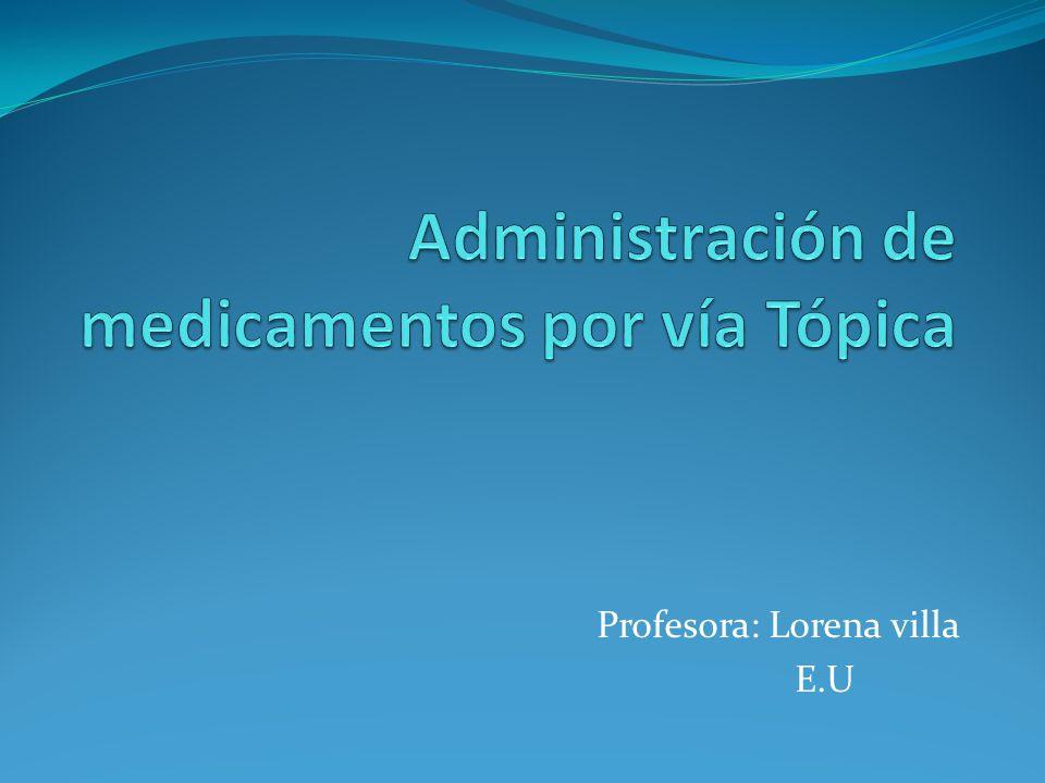 Profesora: Lorena villa E.U