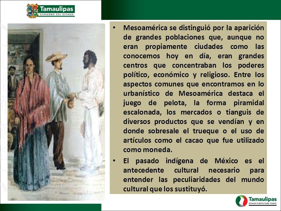 Mesoamérica se distinguió por la aparición de grandes poblaciones que, aunque no eran propiamente ciudades como las conocemos hoy en día, eran grandes