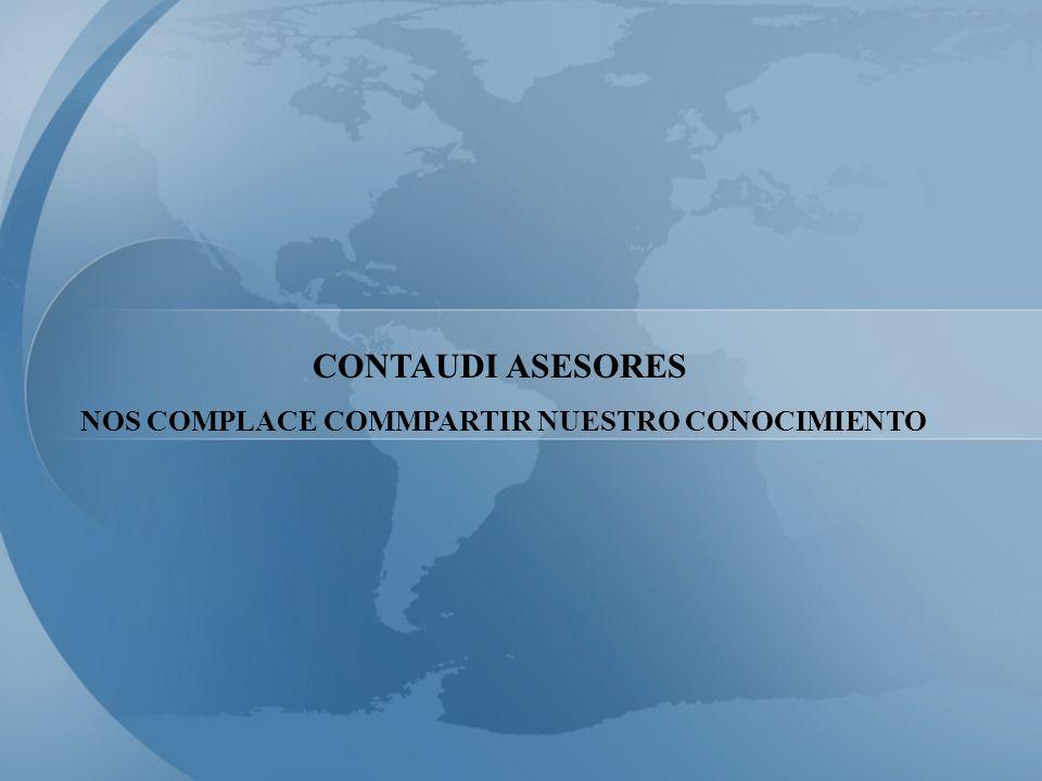 CONTAUDI ASESORES NOS COMPLACE COMMPARTIR NUESTRO CONOCIMIENTO