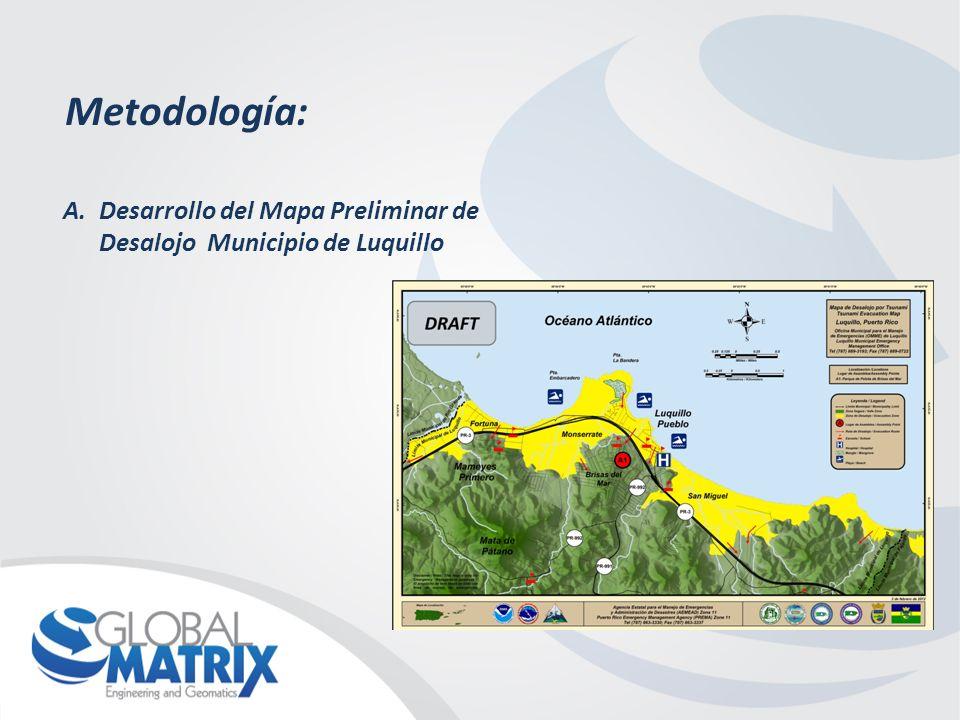 Metodología: A.Desarrollo del Mapa Preliminar de Desalojo Municipio de Luquillo