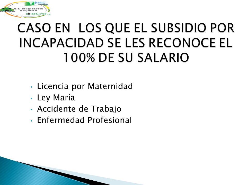 Licencia por Maternidad Ley María Accidente de Trabajo Enfermedad Profesional