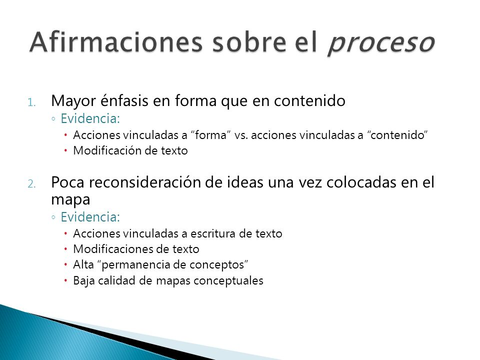 1.Mayor énfasis en forma que en contenido Evidencia: Acciones vinculadas a forma vs.