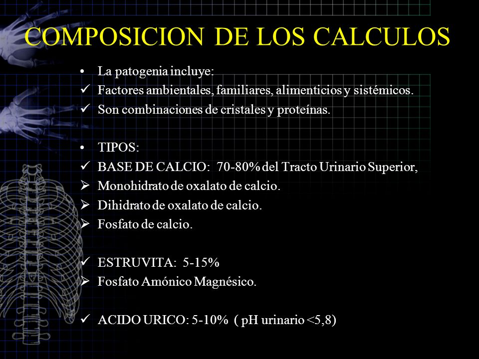 COMPOSICION DE LOS CALCULOS La patogenia incluye: Factores ambientales, familiares, alimenticios y sistémicos. Son combinaciones de cristales y proteí
