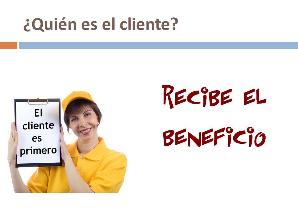 ¿Quién es el cliente?