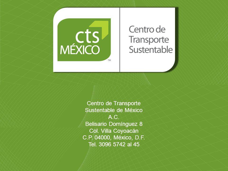 Centro de Transporte Sustentable de México A.C. Belisario Domínguez 8 Col. Villa Coyoacán C.P. 04000, México, D.F. Tel. 3096 5742 al 45