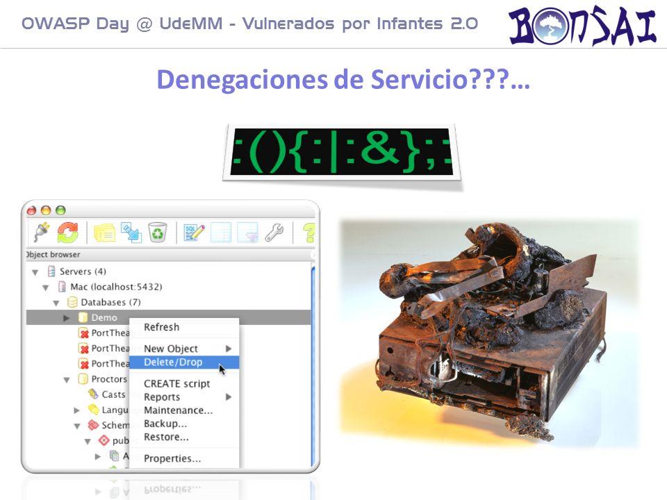 17 OWASP Day @ UdeMM - Vulnerados por Infantes 2.0 Denegaciones de Servicio???…