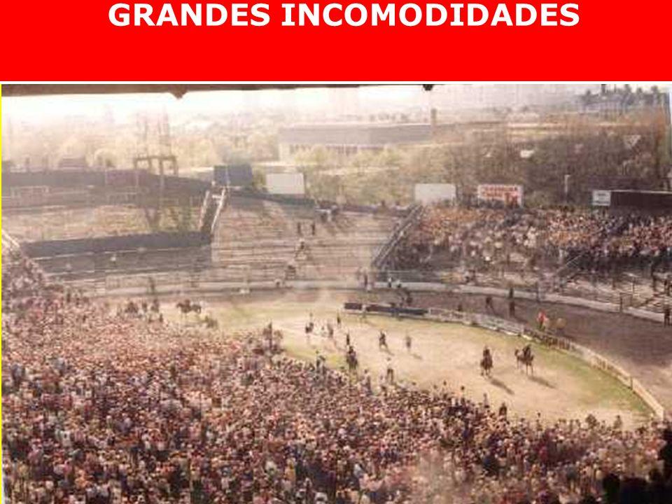 GRANDES INCOMODIDADES