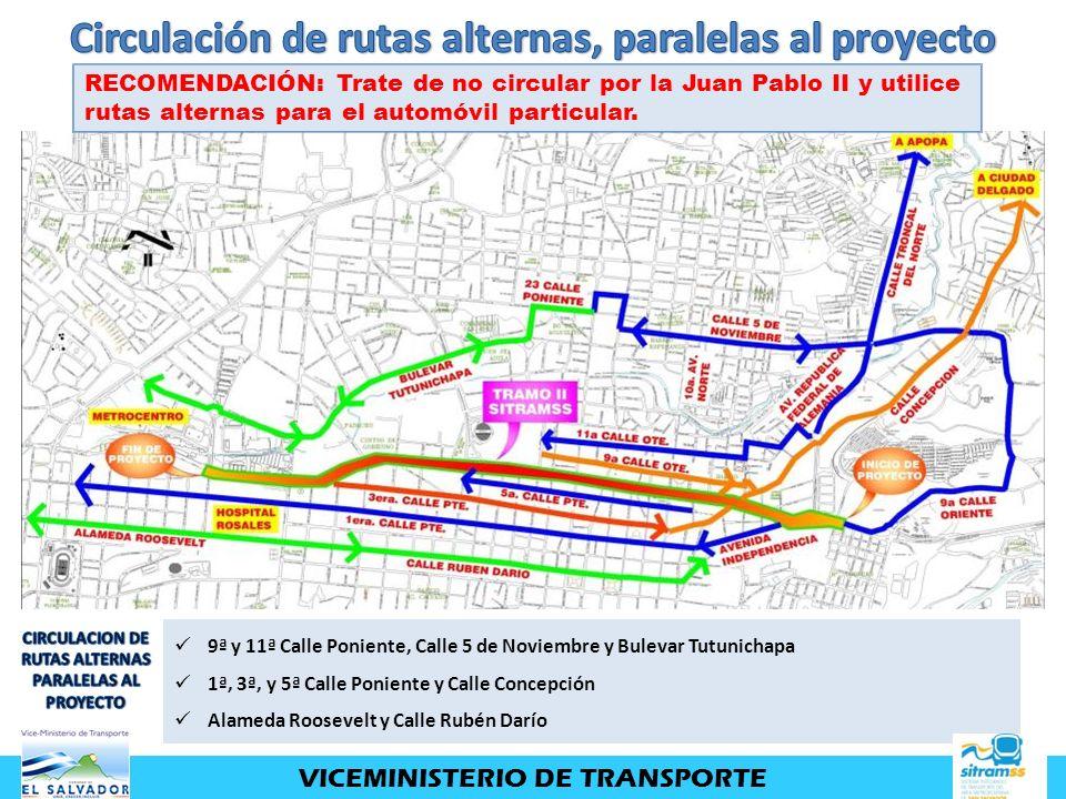 9ª y 11ª Calle Poniente, Calle 5 de Noviembre y Bulevar Tutunichapa 1ª, 3ª, y 5ª Calle Poniente y Calle Concepción Alameda Roosevelt y Calle Rubén Dar