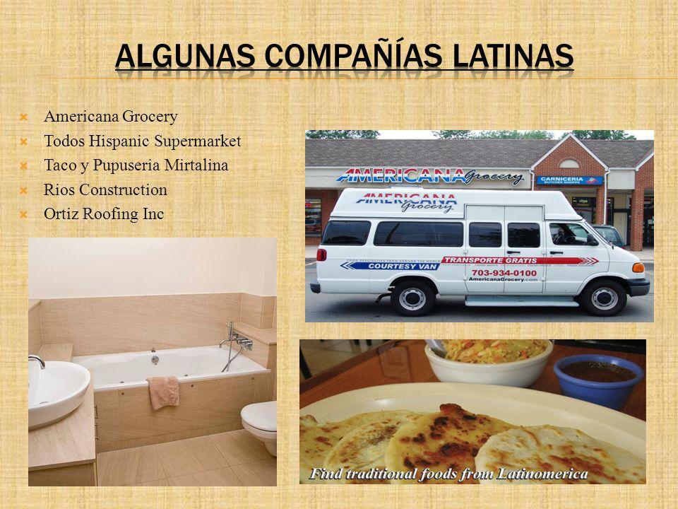 Americana Grocery Todos Hispanic Supermarket Taco y Pupuseria Mirtalina Rios Construction Ortiz Roofing Inc