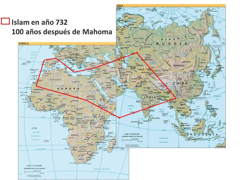 Islam en año 732 100 años después de Mahoma