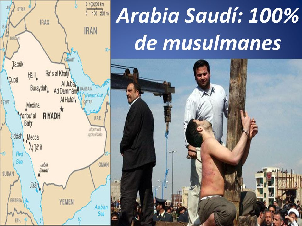 Arabia Saudí: 100% de musulmanes