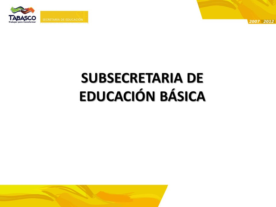 SUBSECRETARIA DE EDUCACIÓN BÁSICA