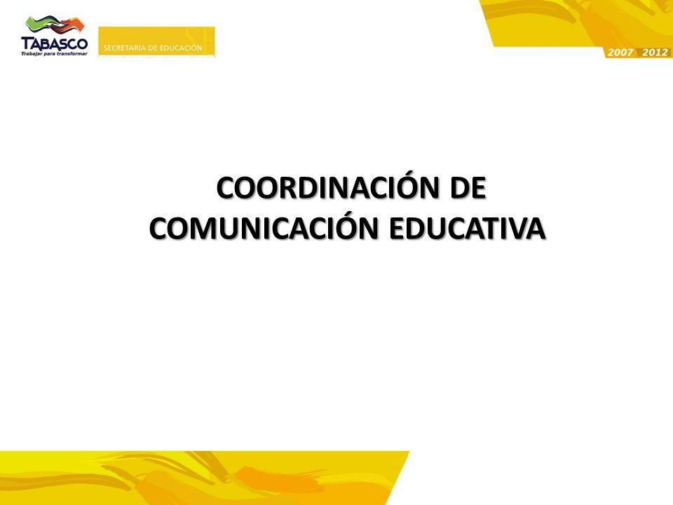 COORDINACIÓN DE COMUNICACIÓN EDUCATIVA