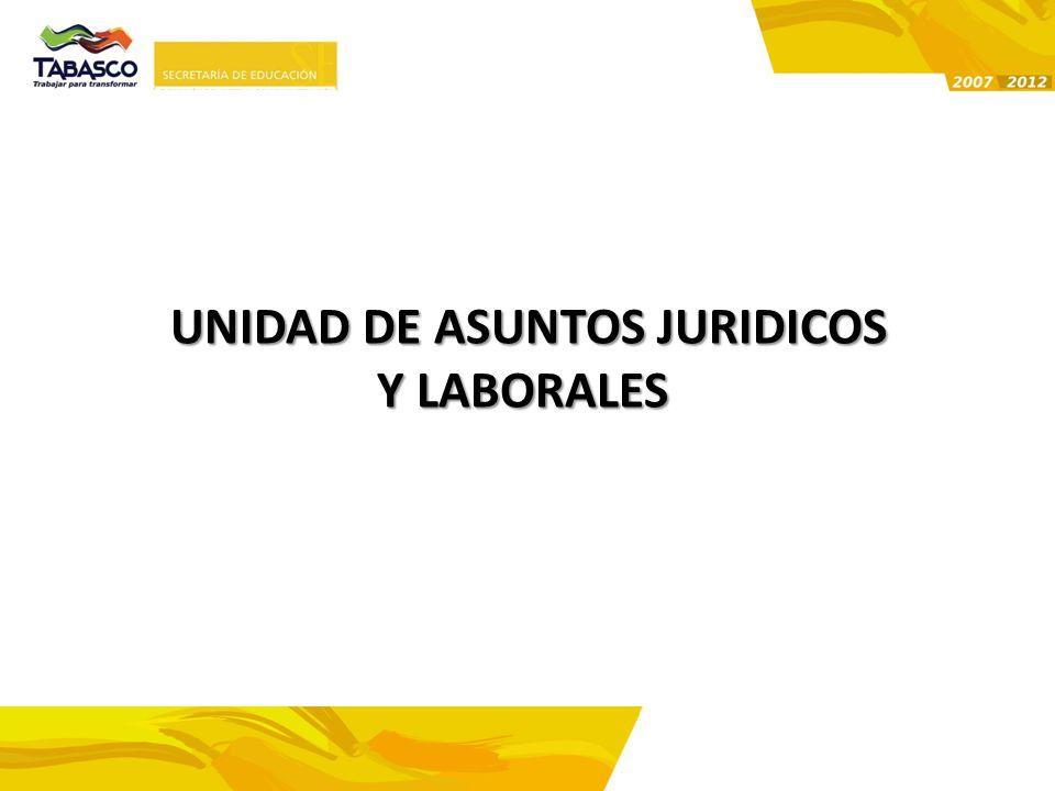 UNIDAD DE ASUNTOS JURIDICOS Y LABORALES
