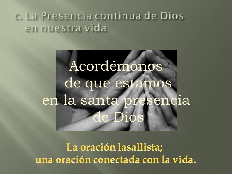 Acordémonos de que estamos en la santa presencia de Dios